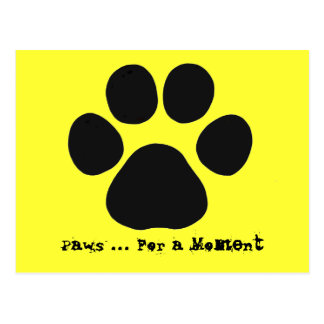 Paws For a Moment Postcard yellow
