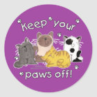 Paws Off! (Cats) Classic Round Sticker