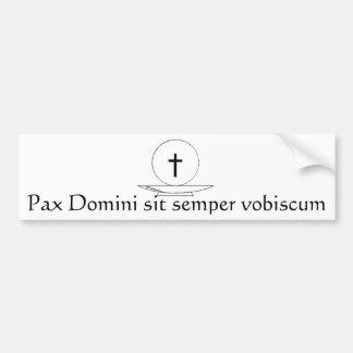 Pax Domini sit semper vobiscum Bumper Sticker