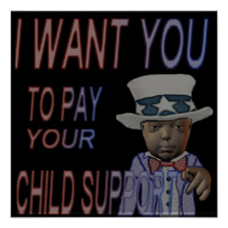 PAY CHILD SUPPORT POSTER