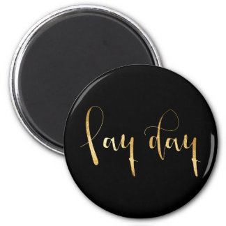 """""""Pay Day"""" Organization Weekly Planner Home Office 2 Inch Round Magnet"""