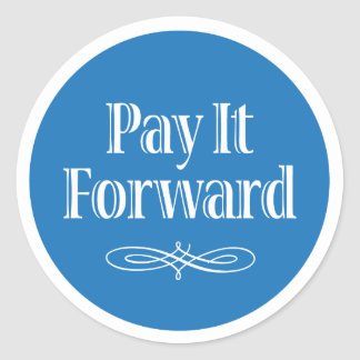Pay It Forward Stickers