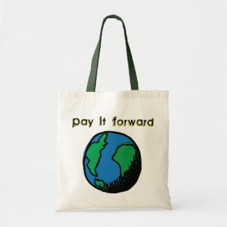 Pay It Forward Tote Bag