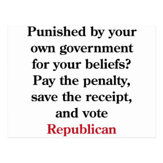 Pay the penalty, vote Republican Postcard