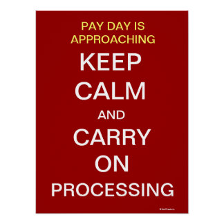 Payroll Department Pay Day Motivational Slogan Poster