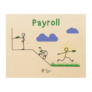 Payroll Gift, Wood Wall Art for Payroll Specialist