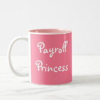 Payroll Princess Funny Woman Manager Nickname Two-Tone Coffee Mug
