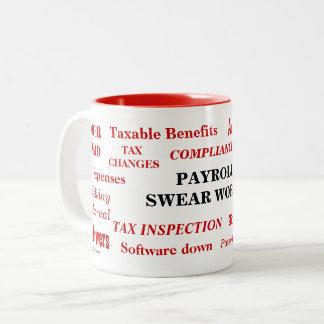 Payroll Swear Words Funny Annoying Payroll Joke Two-Tone Coffee Mug