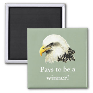 Pays to be a Winner, Quote USA Military Bald Eagle Magnet