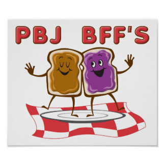 PBJ BFF Funny Poster