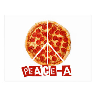 Peace-a for the pizza and peace  lover postcard