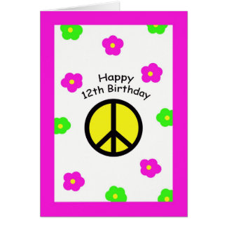 Peace and Flowers 12th Birthday Card