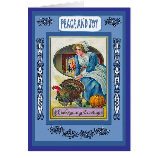 Peace and Joy - Thanksgiving Greetings Card