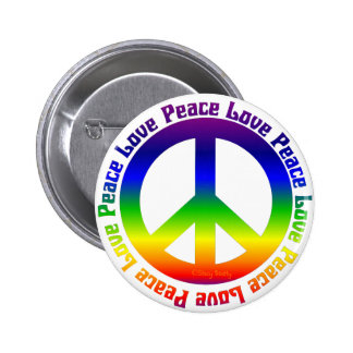 Peace and Love all around 2 Inch Round Button