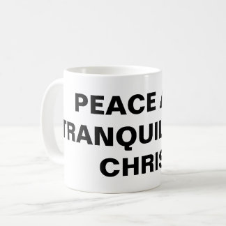 """Peace And Tranquility In Christ"" Classic Mug"