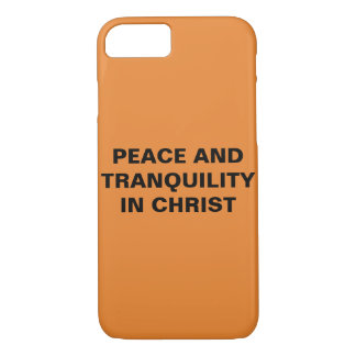"""""""Peace And Tranquility In Christ"""" iPhone 8/7 Case"""