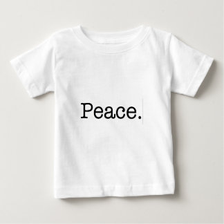 Peace. Baby T-Shirt