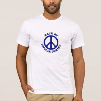 Peace Back By Popular Demand~Navy Blue T-Shirt