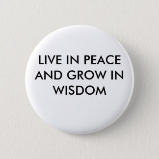 Peace Badge. 2 Inch Round Button