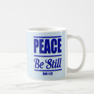 Peace Be Still Christian Coffee Mug