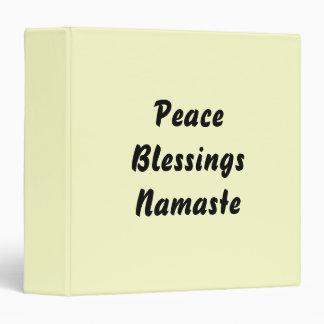 Peace, Blessings, Namaste. Vinyl Binder