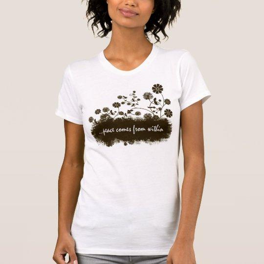...peace comes T-Shirt