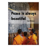 Peace is Always Beautiful Poster