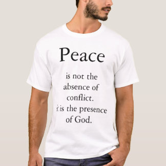 Peace is not T-Shirt