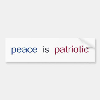 peace is patriotic bumper sticker