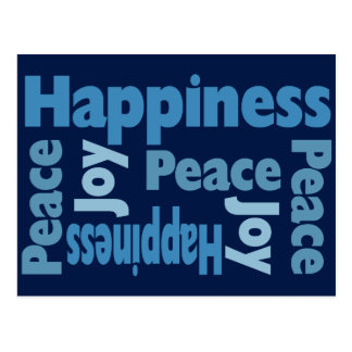 Peace,Joy and Happiness Good Will Message Postcard