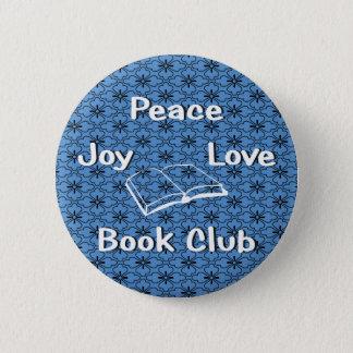 peace,joy,love,book club 2 inch round button