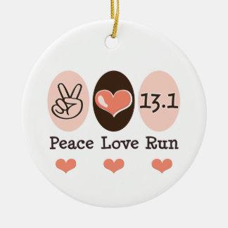 Peace Love 13.1 Ornament