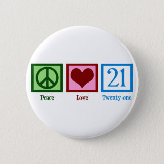 Peace Love 21 2 Inch Round Button