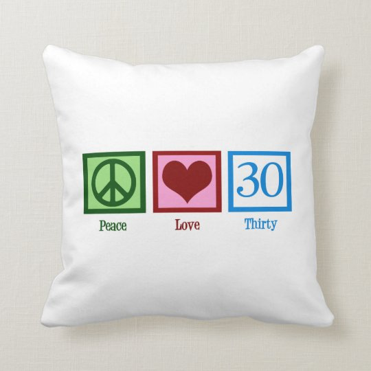 Peace Love 30 Throw Pillow