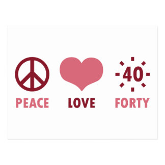Peace Love 40th Birthday Gifts Postcard