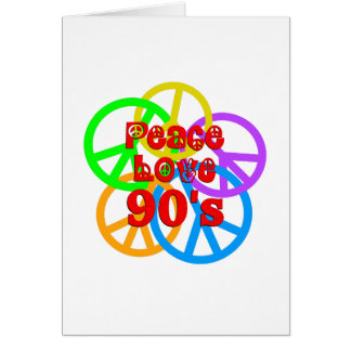 Peace Love 90s Card