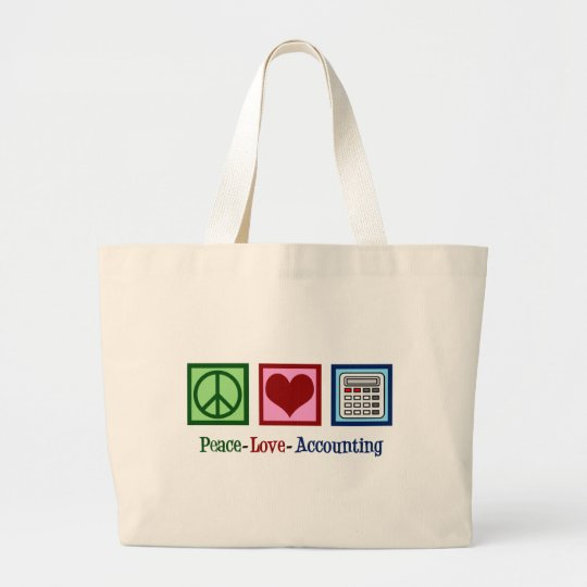 Peace Love Accounting Large Tote Bag