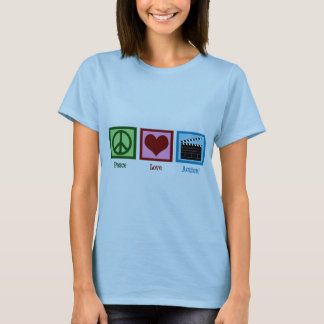 Peace Love Action! T-Shirt