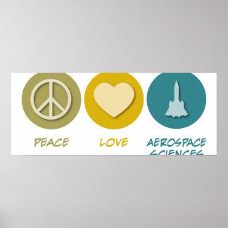 Peace Love Aerospace Sciences Posters