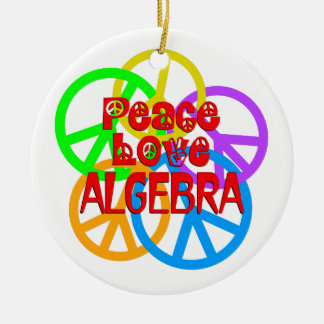 Peace Love Algebra Round Ceramic Ornament