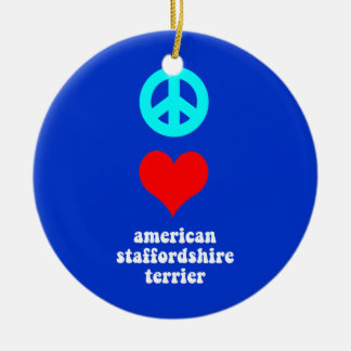 peace love american staffordshire terrier round ceramic ornament