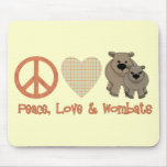 Peace, Love & Wombats Mouse Pads