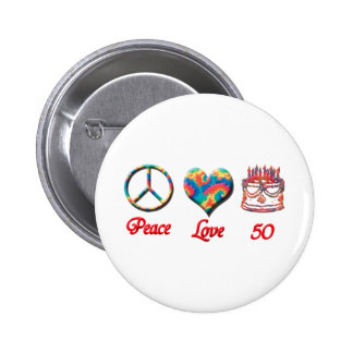 Peace Love and 50 2 Inch Round Button