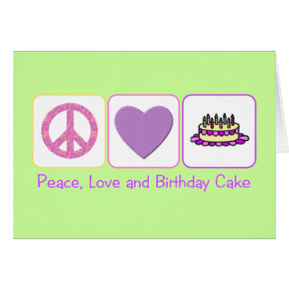 Peace Love and Birthday Cake Cards