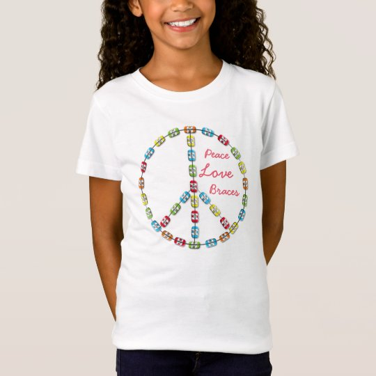 Peace, Love and Braces Peace Sign Girls T-Shirt