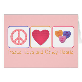 Peace Love and Candy Hearts Card