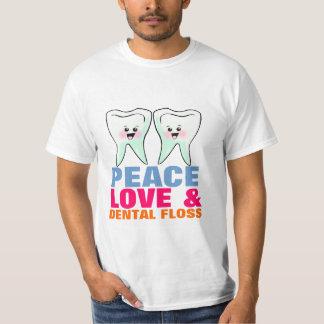 Peace Love And Dental Floss T-Shirt