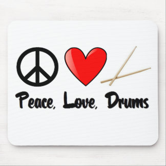 Peace, Love, and Drums Mouse Pads