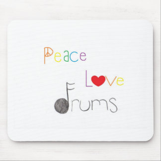 Peace Love and Drums Mouse Pad