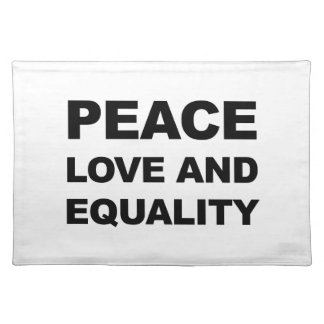 PEACE, LOVE AND EQUALITY PLACEMAT